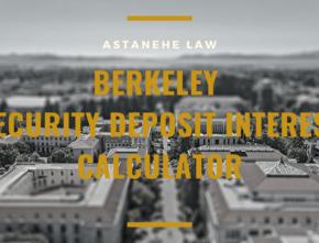 Berkeley Security Deposit Interest Calculator